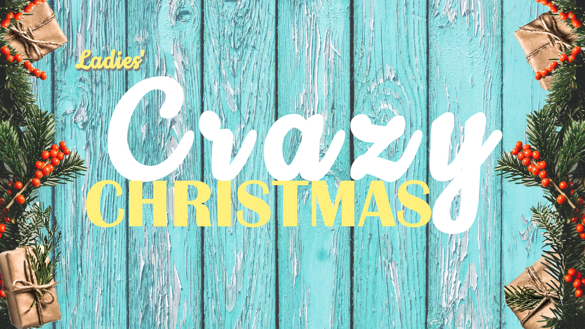 Ladies' Crazy Christmas