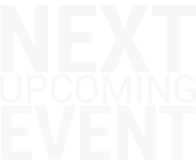 the words next upcoming event